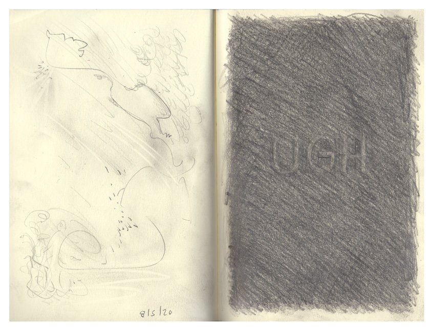 "UGH 11 x 8.25"" 2020 Pencil on Sketchbook Page Spread"